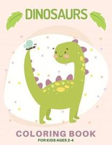 Dinosaurs Coloring Book for Kids Ages 2-4