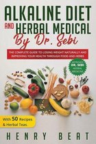 Alkaline diet and Herbal Medical by Dr. Sebi