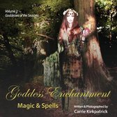 Goddess Enchantment - Magic & Spells