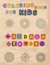 Coloring Book For Kids - MANDALA VECTORS