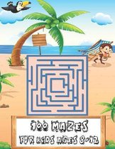 100 Mazes Book for Kids ages 8-12