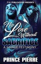 No Love Without Sacrifice