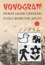 Nonogram Picross Hanjie Griddlers Puzzle Books for Adults