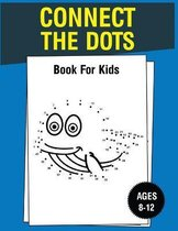 Connect The Dots Book For Kids Ages 8-12
