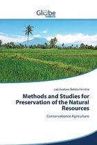 Methods and Studies for Preservation of the Natural Resources