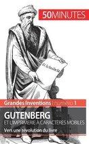Gutenberg et l'imprimerie a caracteres mobiles