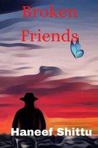 Broken Friends