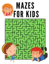Mazes for Kids: Ages 4-8 - Children Workbook for Games, Puzzles, and Problem-Solving - Fun & Educational Maze Activity Book