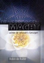 De verborgen macht achter de Jehovah's Getuigen / druk 1
