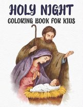 Holy Night Coloring Book: Holy Night Coloring Gift Book For Kids