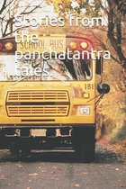 Stories from the panchatantra tales.: Stories from the panchatantra tales.