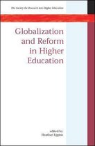 Globalization and Reform in Higher Education