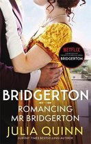 Bridgerton: Romancing Mr Bridgerton (Bridgertons Book 4): Inspiration for the Netflix Original Series Bridgerton
