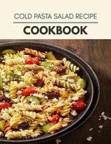 Cold Pasta Salad Recipe Cookbook