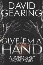 Give 'em A Hand