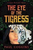 The Eye of the Tigress
