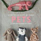How to Crochet Animals: Pets, 8