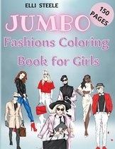 Jumbo Fashions Coloring Book for Girls