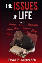 The Issues of Life Vol #1