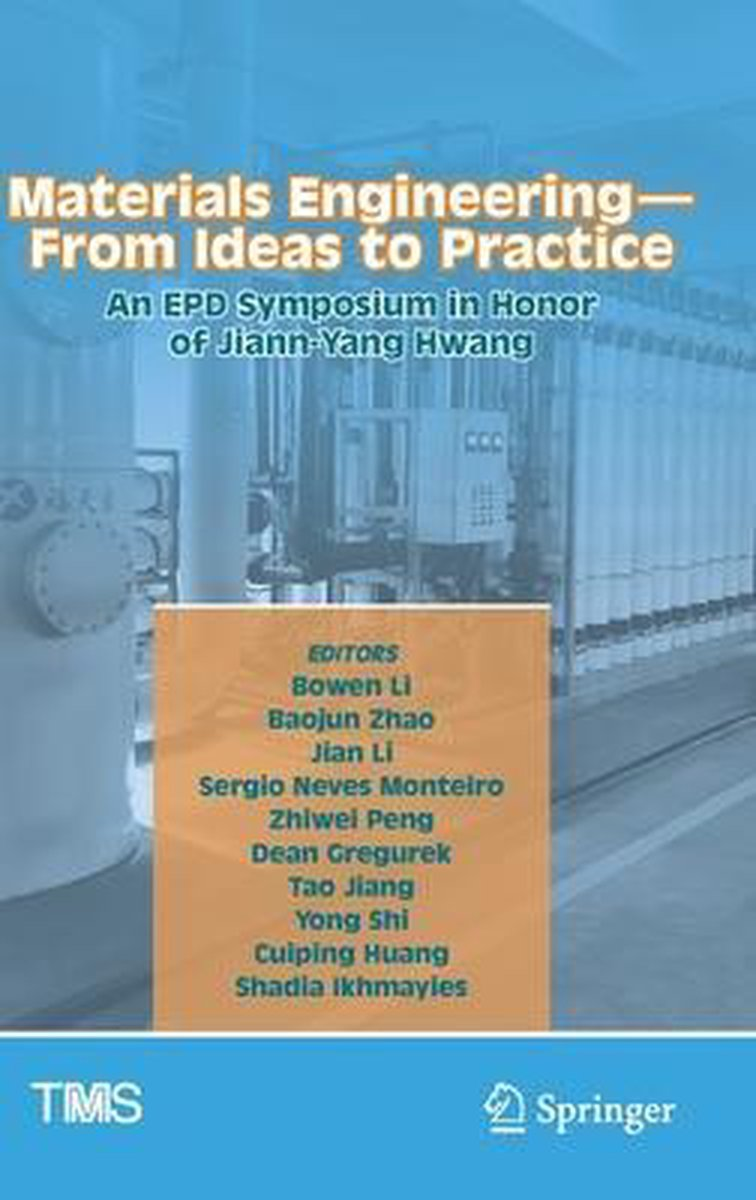 Materials Engineering-From Ideas to Practice