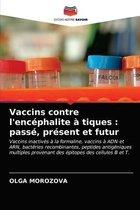 Vaccins contre l'encephalite a tiques