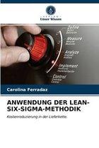Anwendung Der Lean-Six-Sigma-Methodik