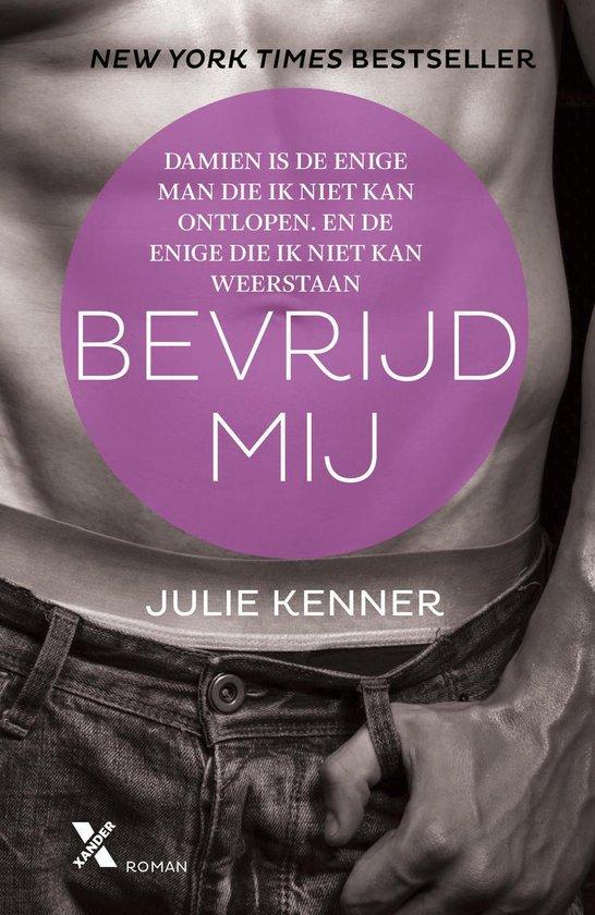 Bevrijd mij - Julie Kenner |