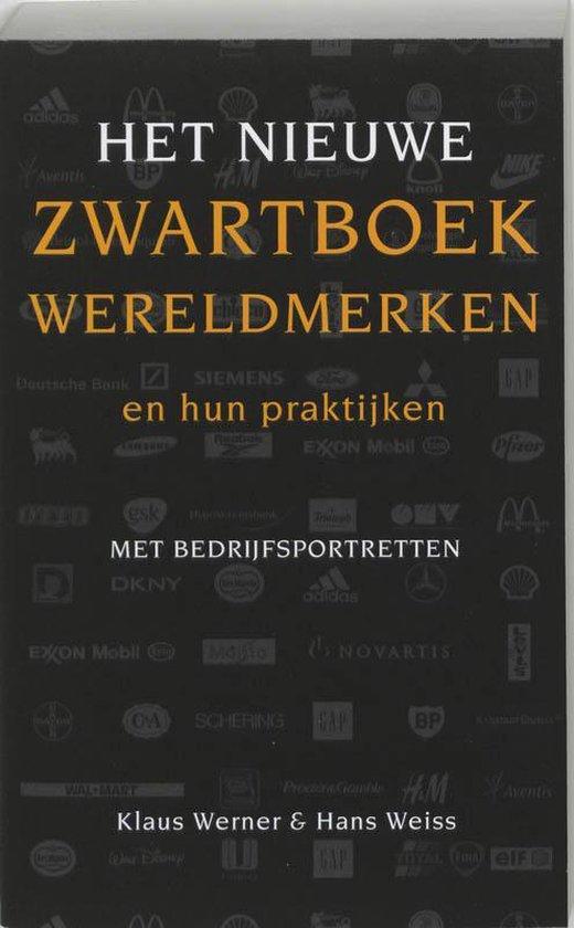 Het Nieuwe Zwartboek Wereldmerken En Hun Praktijken - Klaus Werner | Fthsonline.com
