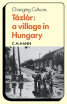 Tazlar: a Village in Hungary