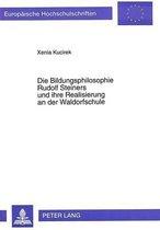 Omslag Die Bildungsphilosophie Rudolf Steiners Und Ihre Realisierung an Der Waldorfschule