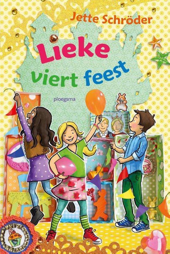 Lieke viert feest - Jette Schröder pdf epub