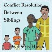 Conflict Resolution Between Siblings