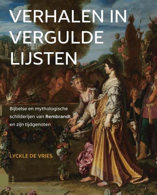 Verhalen in vergulde lijsten - Lyckle de Vries |