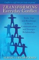 Transforming Everyday Conflict