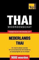 Thematische woordenschat Nederlands-Thai - 9000 woorden
