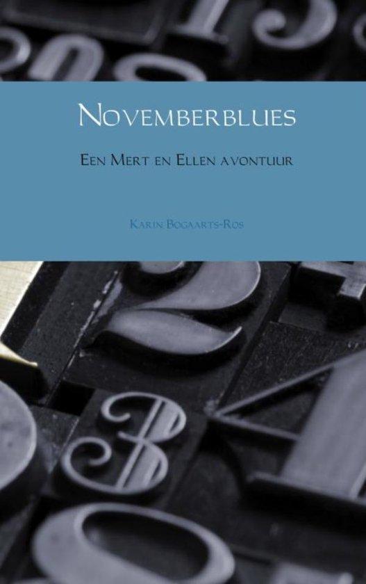 Mert en Ellen 1 - Novemberblues - Karin Bogaarts-Ros |