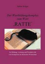 Der Wortbildungskomplex zum Wort Ratte