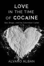 Love in the Time of Cocaine
