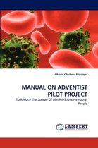 Manual on Adventist Pilot Project