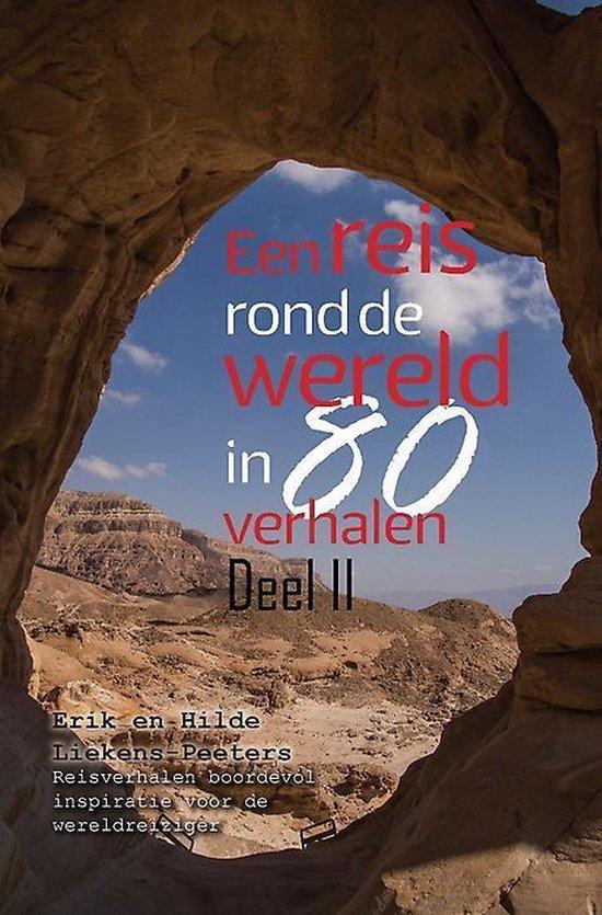 Een reis rond de wereld in 80 verhalen - deel ii - Erik Liekens & Hilde Peeters pdf epub
