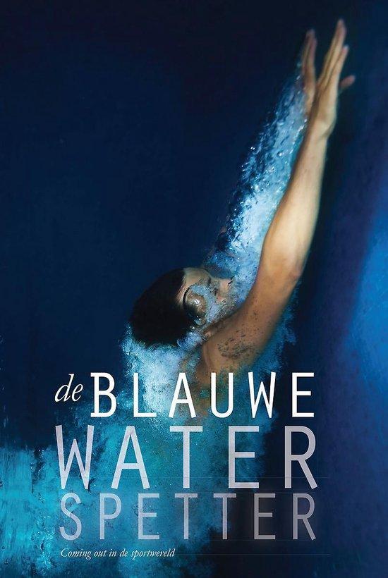 De blauwe waterspetter - coming out in de sportwereld - Brian Haakmeester | Fthsonline.com