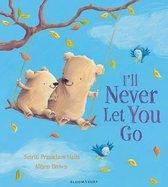 Boek cover Ill Never Let You Go van Smriti Prasadam-Halls