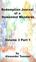 Book 3 Journal of a Demented Wanderer Redemption