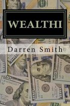 Wealthi - The Average Joe's Guide to Becoming Rich
