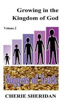 Growing in the Kingdom of God, Nuggets of Truth, Volume 2