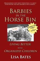 Barbies in the Horse Bin