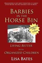 Barbies in the Horse Bin