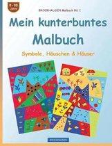Brockhausen Malbuch Bd. 1 - Mein Kunterbuntes Malbuch