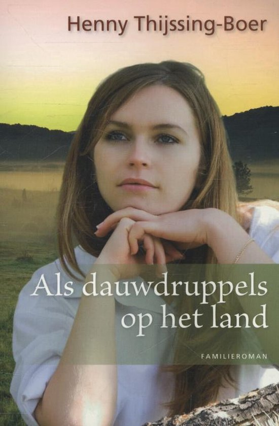 Als dauwdruppels op het land - Henny Thijssing-Boer pdf epub