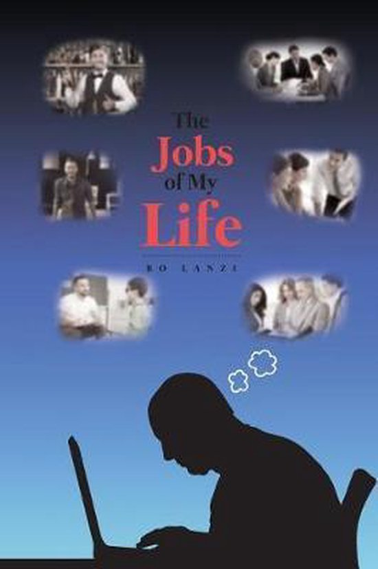 The Jobs of My Life